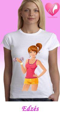 Edzés női egyedi póló