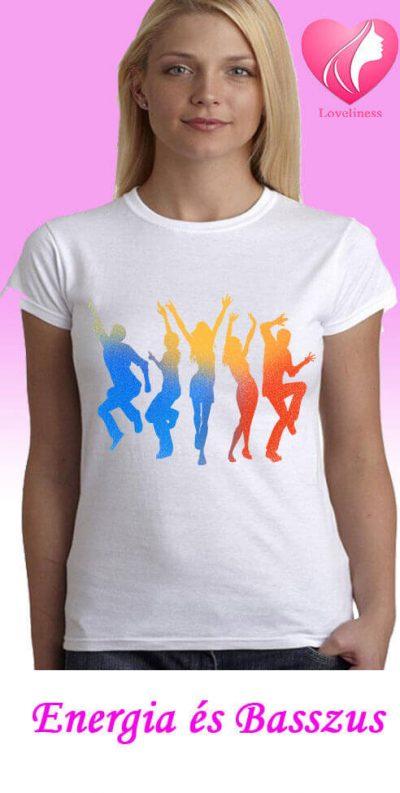 Energia és basszus egyedi női táncos póló